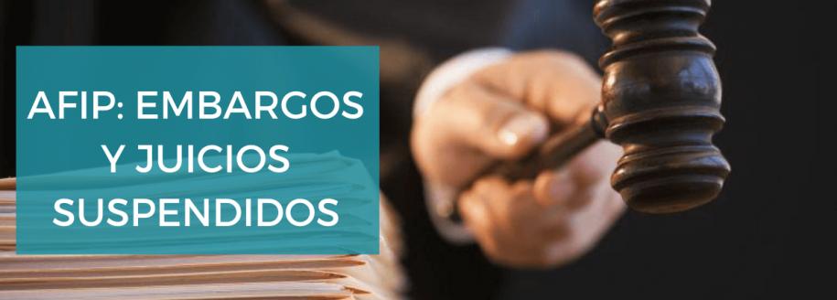 cuarentena afip suspende embargos