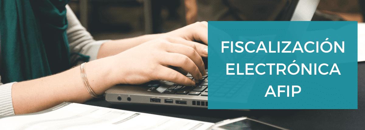 afip-fiscalizaciones-electrónicas