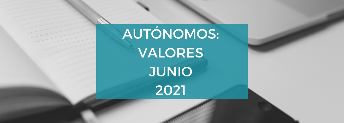 autonomos-valores-junio-2021