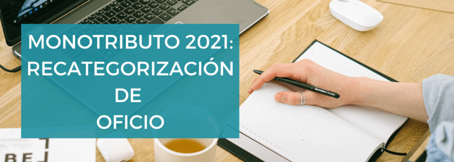 monotributo-recategorización-oficio-2021