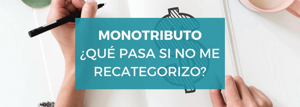 monotributo-pasa-no-recategorizo