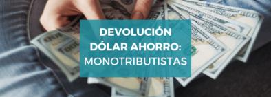 monotributistas-devolucion-dolar-ahorro
